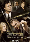 • Law & Order: Criminal intent (10 stagioni)