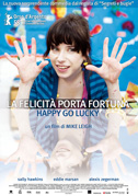 La felicità porta fortuna - Happy go lucky