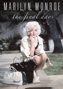 • Marilyn Monroe: The final days
