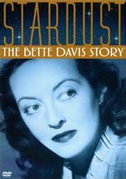 • Stardust: the Bette Davis story