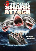 • 3-headed shark attack