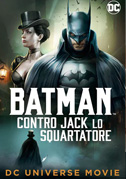 • Batman: Gotham by gaslight