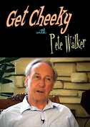Get cheeky with Pete Walker