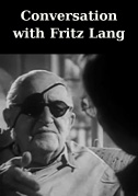 Conversation with Fritz Lang