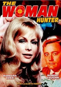 • The woman hunter